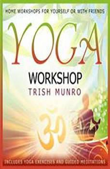 Yoga Workshop, Trish Munro