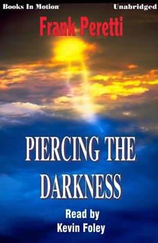 Piercing The Darkness, Frank Peretti