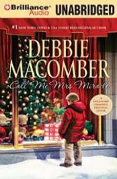 Call Me Mrs. Miracle, Debbie Macomber
