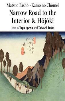Narrow Road to the Interior, Hojoki, Matsuo Basho; Kamo no Ch?mei