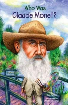 Who Was Claude Monet?, Ann Waldron