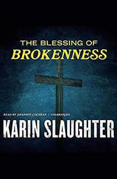 The Blessing of Brokenness, Karin Slaughter
