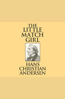 Little Match Girl, The, Hans Christian Andersen