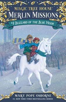 Magic Tree House #36: Blizzard of the Blue Moon, Mary Pope Osborne