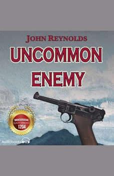 Uncommon Enemy, John Reynolds