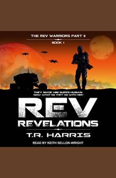 REV: Revelations, T.R. Harris