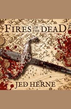 Fires of the Dead: A Fantasy Novella, Jed Herne