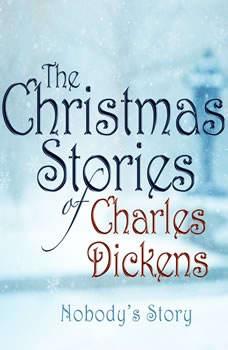 Nobody's Story, Charles Dickens