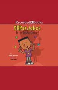 Ellray Jakes Is a Rock Star, Sally Warner