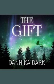 The Gift: A Christmas Novella, Dannika Dark