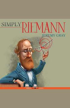 Simply Riemann, Jeremy Gray