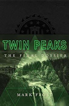 Twin Peaks: The Final Dossier, Mark Frost