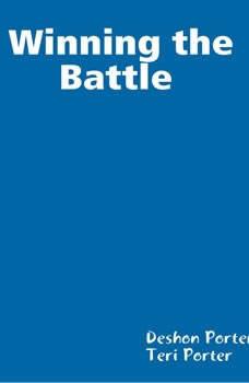 Winning the Battle , Deshon Porter Ter Donnell Porter