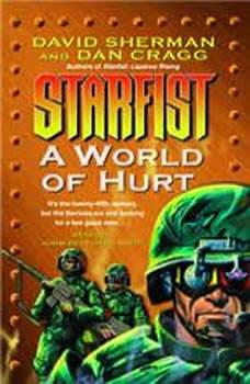 A World of Hurt: Starfist, Book X, David Sherman
