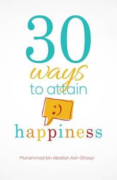 30 Ways To Attain Happiness, Muhammad bin Abdillah Ash-Shaayi'
