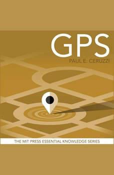 GPS, Paul E. Ceruzzi