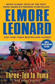Three-Ten to Yuma, Elmore Leonard