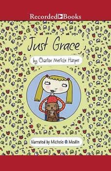 Just Grace, Charise Mericle Harper