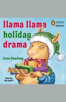 Llama Llama Holiday Drama, Anna Dewdney