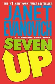 Seven Up: A Stephanie Plum Novel, Janet Evanovich
