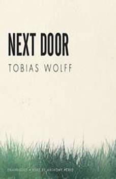 Next Door, Tobias Wolff