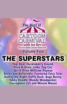 The Best of Cartoon Carnival, Volume 4: The Superstars, Joe Bevilacqua; Lorie Kellogg; Waterlogg Productions