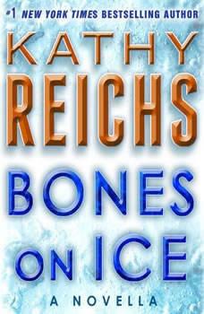 Bones on Icela, Kathy Reichs