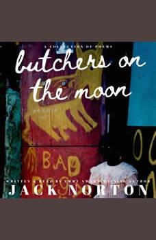 Butchers On The Moon, Jack Norton