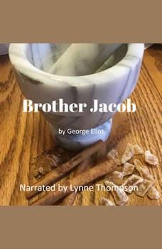 Brother Jacob, George Eliot