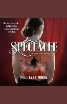 Spectacle, Jodie Lynn Zdrok