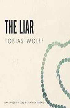 The Liar, Tobias Wolff
