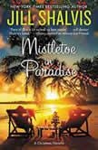 Mistletoe in Paradise A Christmas Novella