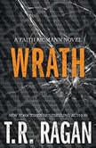 Wrath, T.R. Ragan