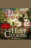 Divine Secrets, Hope Callaghan