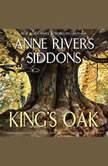 King's Oak, Anne Rivers Siddons