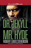 Dr. Jekyll and Mr. Hyde, Robert Louis Stevenson