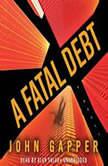 A Fatal Debt, John Gapper