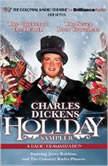 A Charles Dickens Holiday Sampler A Radio Dramatization, Charles Dickens