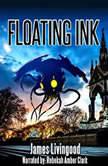 Floating Ink, James Livingood