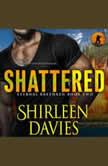 Shattered, Shirleen Davies