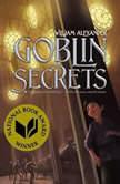 Goblin Secrets, William Alexander