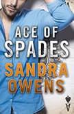Ace of Spades, Sandra Owens