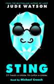 Sting: A Loot Novel, Jude Watson