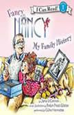Fancy Nancy: My Family History, Jane O'Connor