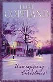 Unwrapping Christmas, Lori Copeland