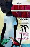 The Poet Slave of Cuba, Margarita Engle