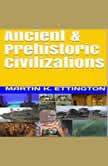 Ancient & Prehistoric Civilizations