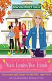 Beacon Street Girls #1: Worst Enemies/Best Friends, Annie Bryant