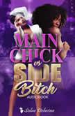 Main Chick vs Side Bitch Book 1, Solae Dehvine
