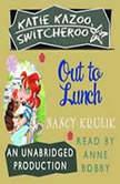 Katie Kazoo, Switcheroo #2: Out to Lunch, Nancy Krulik